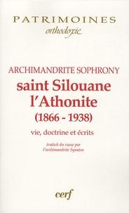 Archimandrite Sophrony - Saint Silouane l'Athonite - (1866-1938), Vie, doctirne, écrits.