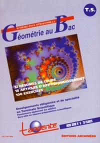 Gilles Cohen et  Collectif - Tangente Hors-série N°18 : Thèmes pour approfondir la géométrie au Bac.