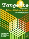 Elisabeth Busser et  Collectif - Tangente Hors-série N° 9, 200 : Thèmes d'étude en 2e - Nouveau programme.