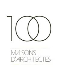 100 maisons d\'architectes - Coffret 3 volumes. Architectures à vivre ...