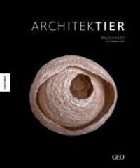 Architektier - Baumeister der Natur.
