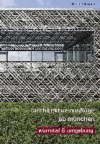 Architektur-Ausflüge ab München: Würmtal & Umgebung.