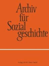 Archiv für Sozialgeschichte, Band 53 (2013) - Demokratie und Sozialismus: Linke Parteien in Deutschland und Europa seit 1860.