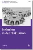 Archiv für Wissenschaft und Praxis der sozialen Arbeit - 03 / 2013 - Inklusion in der Diskussion.