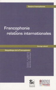 Archives contemporaines - Francophonie et relations internationales.