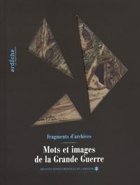 Archives de l'Ardèche - Mots et images de la Grande Guerre - Fragments d'archives.