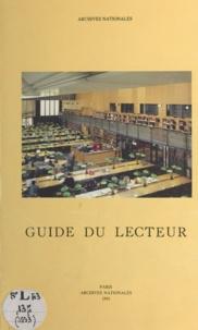 Archives nationales et Gérard Ermisse - Guide du lecteur.