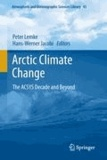 Peter Lemke - Arctic Climate Change - The ACSYS Decade and Beyond.