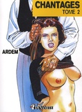 Ardem - Chantages Tome 2 : .