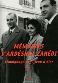 Mémoires dArdéshir Zahédi - Témoignage sur lIran dhier Tome 2.pdf