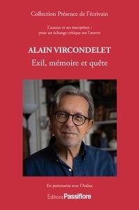 ARDUA - Alain Vircondelet - Exil, mémoire et quête.