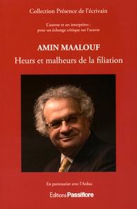 ARDUA et Gérard Peylet - Amin Maalouf - Heurs et malheurs de la filiation.