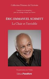 ARDUA et Gérard Peylet - Eric-Emmanuel Schmitt - La chair et l'invisible.