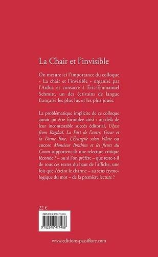 Eric-Emmanuel Schmitt. La chair et l'invisible