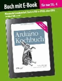 Arduino Kochbuch (Buch mit E-Book).