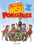 Aré - La Tribu des Insu'Portables - Tome 01.