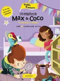 Aré - Les enquêtes de Max et Coco - Le hamster a disparu.