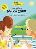 Aré et Caroline Attia - Les enquêtes de Max et Coco  : Vol a la piscine.