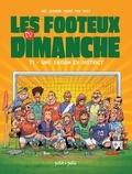 Aré et  Fob - Les footeux du dimanche Tome 1 : Une saison en district.