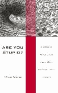 Are You Stupid? - A Second Revolution Might Save America From Herself.