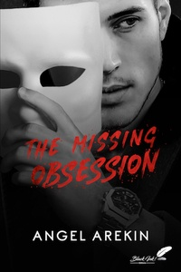Arekin Angel - The missing obsession.