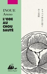 Areno Inoue - L'Ode au chou sauté.