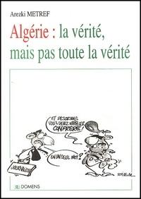 Algérie : la vérité, mais pas toute la vérité.pdf