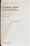 Arghiri Emmanuel et Charles Bettelheim - L'échange inégal - Essai sur les antagonismes dans les rapports internationaux. Préface et remarques théoriques de Charles Bettelheim.