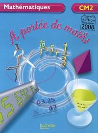 Argiro Caloudis et Janine Leclec'h-Lucas - Mathématiques CM2 A portée de maths.