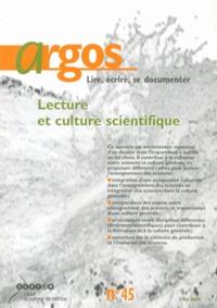 Claudine Larcher - Argos N° 45, Mai 2009 : Lecture et culture scientifique.