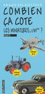 Argus Valentine - Combien ça cote, les miniatures et 1/43ème ?.