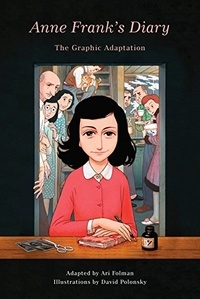 Ari Folman et David Polonsky - Anne Frank's Diary - The Graphic Adaptation.