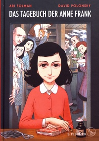 Ari Folman et David Polonsky - Das Tagebuch der Anne Frank - Graphic Diary.