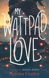 Ariana Godoy - My wattpad love.