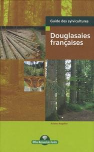 Ariane Angelier - Douglasaies françaises.