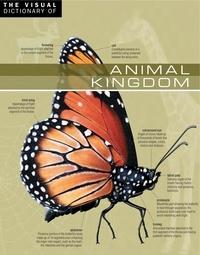 Ariane Archambault et Jean-Claude Corbeil - The Visual Dictionary of Animal Kingdom - Animal Kingdom.