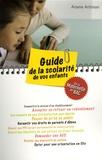 Ariane Artinian - Guide de la scolarité de vos enfants - De la maternelle au Bac.