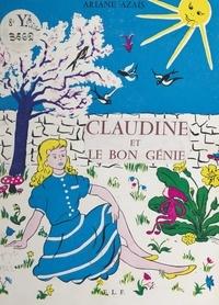 Ariane Azaïs et  Torrag - Claudine et le bon génie.