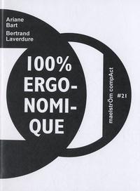 Ariane Bart et Bertrand Laverdure - 100% ergonomique.