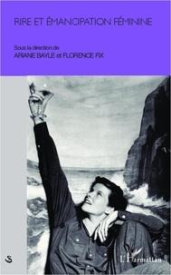 Ariane Bayle - Rire et émancipation féminine.