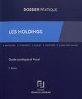 Ariane Beetschen et Anne Charvériat - Les holdings - Guide juridique et fiscal.