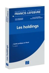 Ariane Beetschen et Bruno Gouthière - Les holdings - Guide juridique et fiscal.