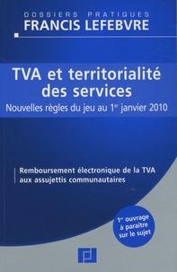 Ariane Beetschen - TVA et territorialité des services - Nouvelles règles du jeu au 1er janvier 2010.