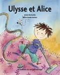 Ariane Bertouille et Marie-Claude Favreau - Ulysse et Alice.