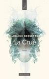 Ariane Bessette - La Crue.