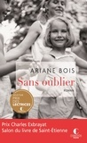 Ariane Bois - Sans oublier.