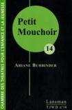 Ariane Buhbinder - Petit Mouchoir.