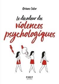 Le petit livre des décodeur des violences psychologiques - Ariane Calvo |