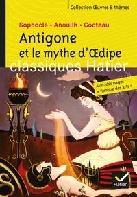 Hélène Potelet et Ariane Carrère - Antigone et le mythe d'Oedipe - Oeuvres & thèmes.