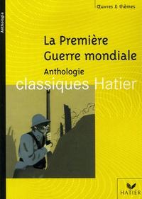 Ariane Carrère - La Première Guerre Mondiale - Anthologie.